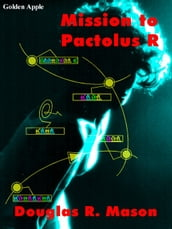 Mission to Pactolus R