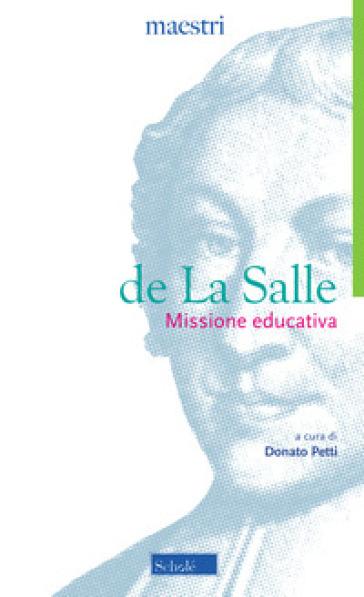 Missione educativa - Jean-Baptiste de La Salle | Rochesterscifianimecon.com
