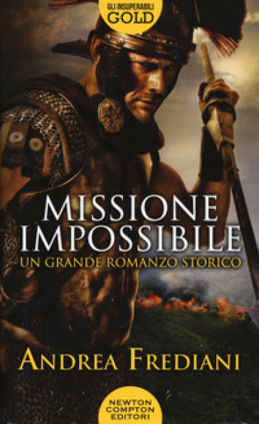 Missione impossibile - Andrea Frediani | Rochesterscifianimecon.com