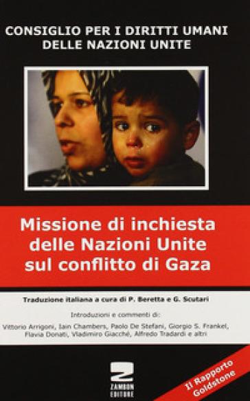 Missione di inchiesta delle Nazioni Unite sul conflitto di Gaza - P. S. Beretta |