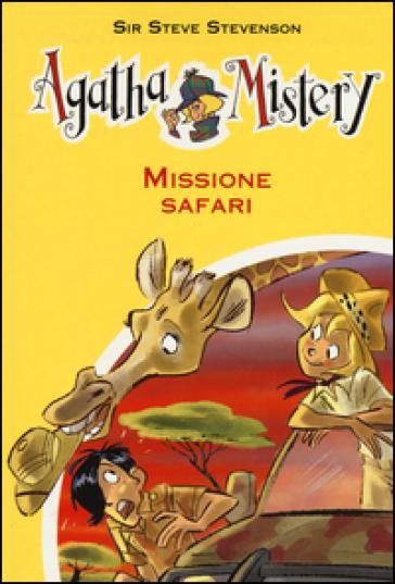 Missione safari - Sir Steve Stevenson |