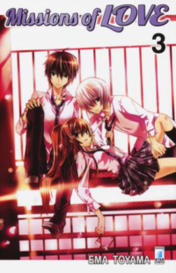 Missions of love. 3. - Ema Toyama |