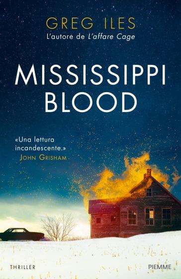 Mississippi blood - Greg Iles   Rochesterscifianimecon.com