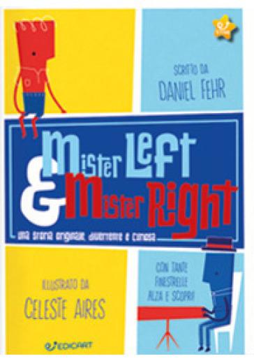 Mister Left & Mister Right - Daniel Fehr  