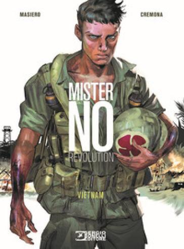 Mister No revolution. Vietnam - Michele Masiero |