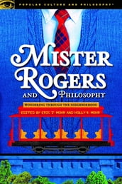 Mister Rogers and Philosophy