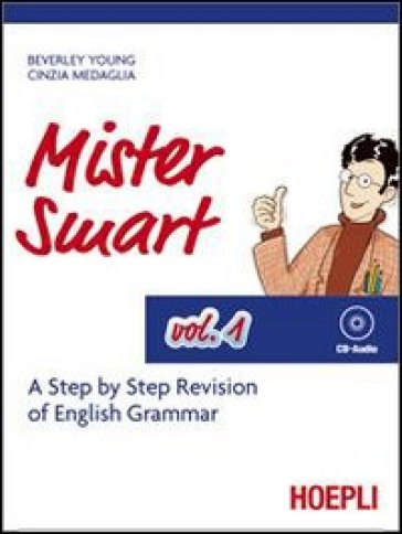 Mister Smart. A step by step revision of English Grammar. Con CD Audio. 1.