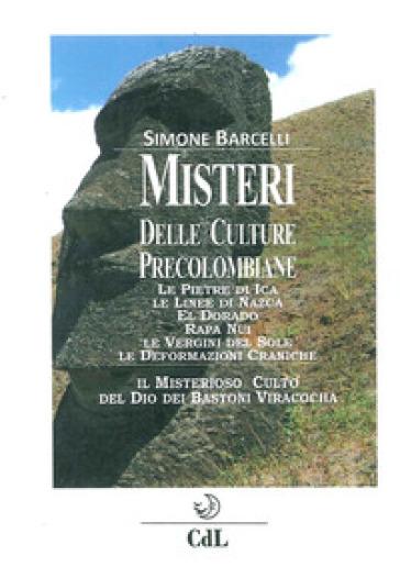 Misteri delle culture precolombiane - Simone Barcelli | Kritjur.org