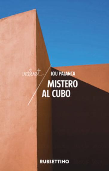 Mistero al cubo - Lou Palanca pdf epub