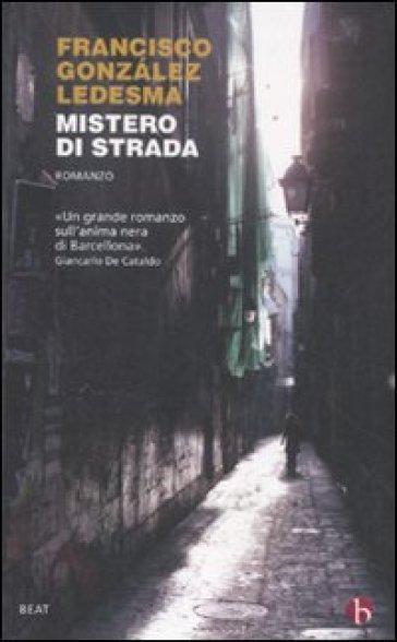 Mistero di strada - Francisco Gonzalez Ledesma  