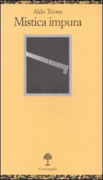 Mistica impura - Aldo Trione  