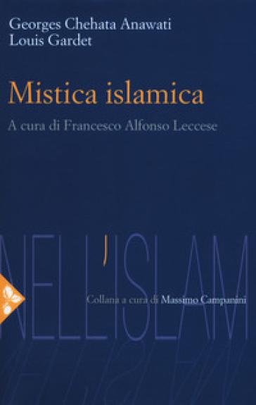 Mistica islamica - Georges C. Anawati |