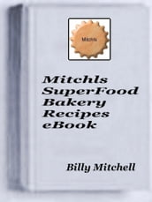 Mitchls SuperFood Bakery