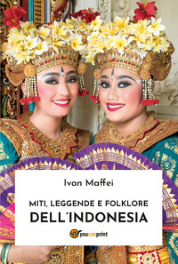 Miti, leggende e folklore dell'Indonesia