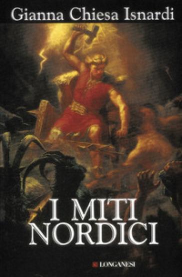 Miti nordici (I) - Gianna Chiesa Isnardi | Thecosgala.com