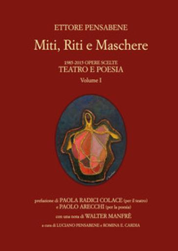 Miti, riti e maschere - Ettore Pensabene |
