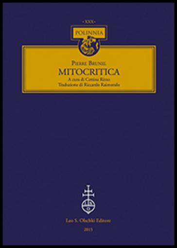 Mitocritica - Pierre Brunel | Kritjur.org