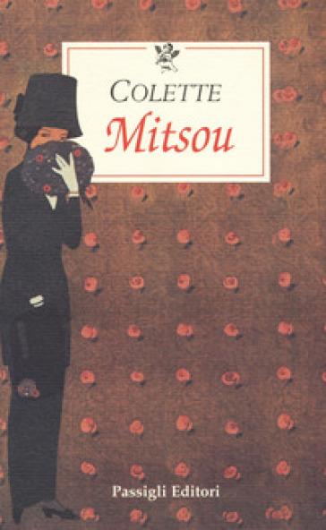 Mitsou ovvero come le fanciulle diventano sagge - Gabrielle Colette pdf epub