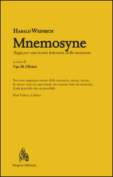 Mnemosyne. Saggi per una teoria letteraria della memoria - Harald Weinrich   Kritjur.org