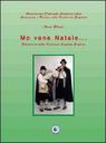 Mo vene Natale. Filastrocche della tradizione popolare pugliese - Nino Blasi |