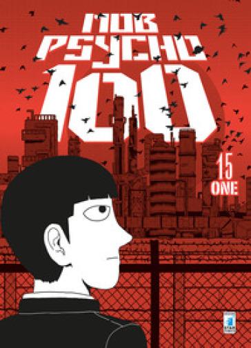 Mob Psycho 100. 15. - ONE - Libro - Mondadori Store