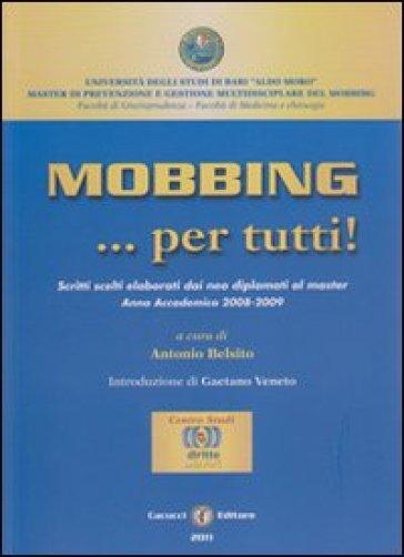Mobbing... per tutti - A. Belsito |