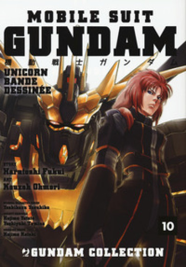 Mobile Suit Gundam Unicorn. Bande Dessinée. 10.