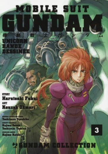 Mobile Suit Gundam Unicorn. Bande Dessinée. 3. - Harutoshi Fukui |