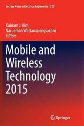 Mobile and Wireless Technology 2015