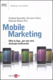Mobile marketing. Oltre le App... per una vera strategia multicanale