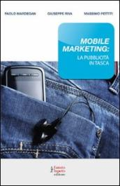 Mobile marketing: la pubblicità in tasca