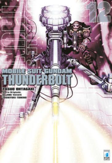 Mobile suit Gundam Thunderbolt. 12. - Yasuo Ohtagaki |