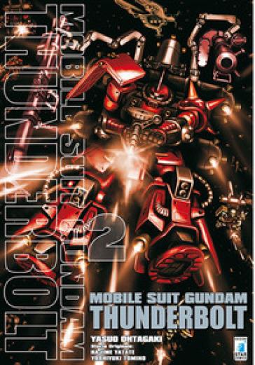 Mobile suit Gundam Thunderbolt. 2. - Yasuo Ohtagaki  