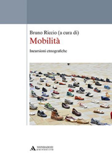 Mobilità. Incursioni etnografiche - B. Riccio  