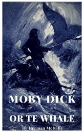 Moby Dick - Or the Whale English Version