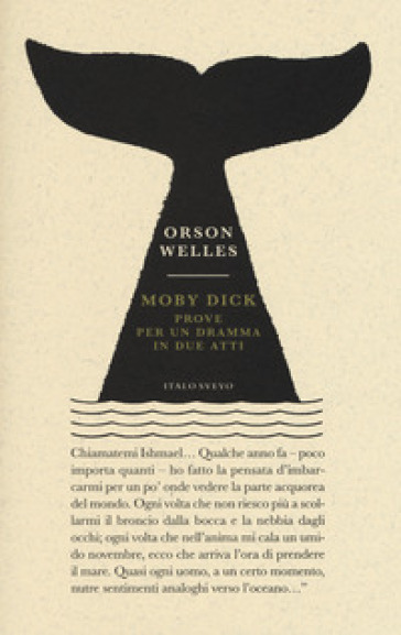 Moby Dick. Prove per un dramma in due atti - Orson Welles |
