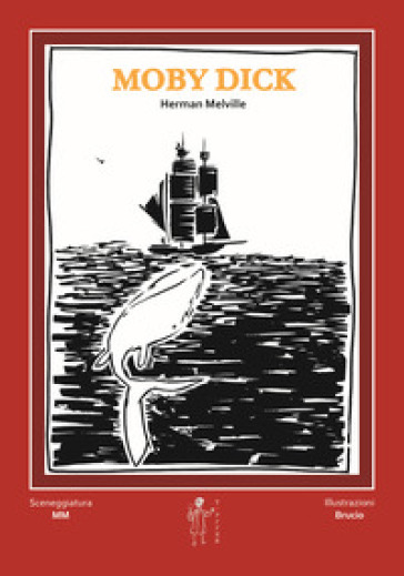 Moby Dick di Herman Melville - MM |