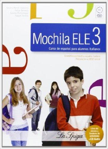 Mochila ELE. Per la Scuola media. Con CD Audio. Con espansione online. 3. - Susana Mendo |