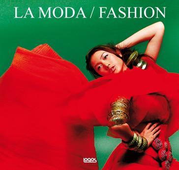 Moda-Fashion. Ediz. italiana, inglese, spagnola e tedesca - Emily Grassi |