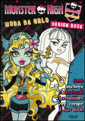 Moda da urlo. Monster High