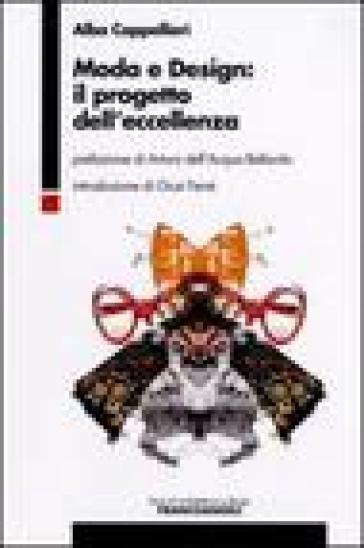 Moda e design: il progetto dell'eccellenza - Alba Cappellieri |