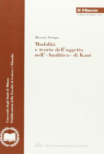 Modalità e teoria dell'oggetto nell'«Analitica» di Kant - Moreno Stampa | Kritjur.org