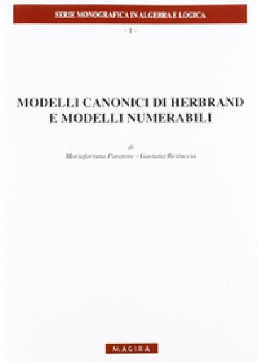 Modelli canonici di Herbrand e modelli numerabili - Gaetana Restuccia pdf epub