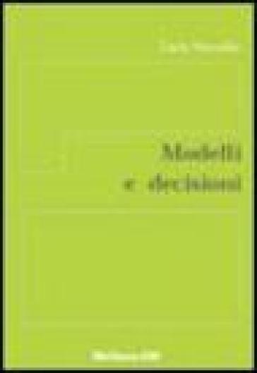 Modelli e decisioni - Carlo Vercellis   Thecosgala.com