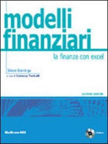 Modelli finanziari. La finanza con Excel. Con aggiornamento online - Simon Benninga pdf epub