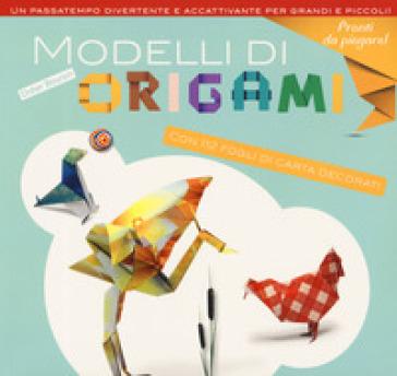 Modelli di origami. Ediz. a colori - Didier Boursin | Rochesterscifianimecon.com