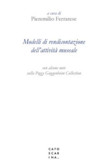 Modelli di rendicontazione dell'attività museale - P. Ferrarese | Jonathanterrington.com