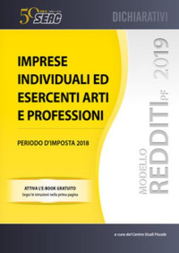 Modello redditi 2019. Imprese individuali ed esercenti arti e professioni - Centro Studi Fiscali Seac  