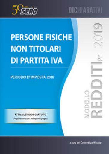 Modello redditi 2019. Persone fisiche non titolari di partita IVA - Centro Studi Fiscali Seac |