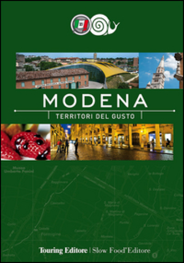 Modena. Territori del gusto